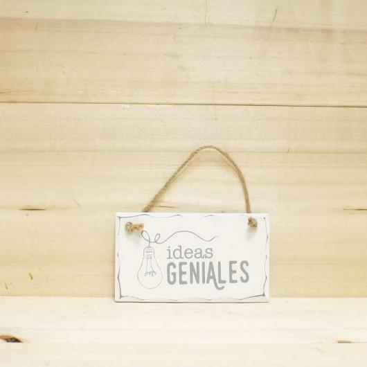 Placa Ideas Geniales